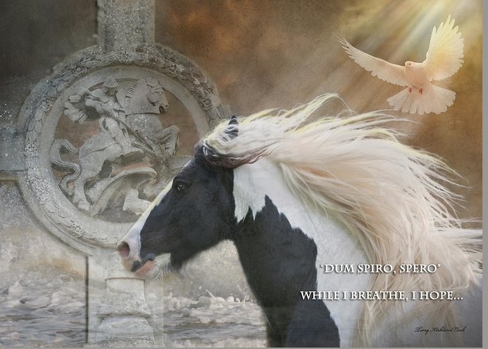 Equine Greeting Card featuring the photograph While I Breathe I Hope by Terry Kirkland Cook