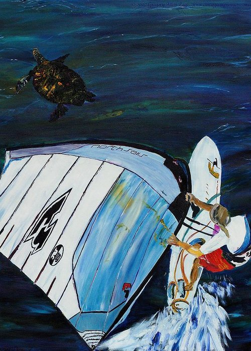 Windsrfing Greeting Card featuring the painting Windsurfing And Sea Turtle by Gregory Allen Page