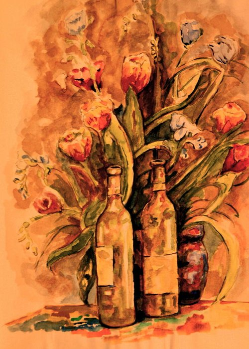 Wine Bottles Greeting Card featuring the painting Wine And Tulips by Dan Earle