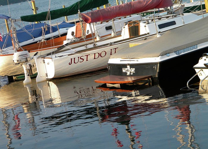 Boats Greeting Card featuring the photograph Words To Live By.... by Paula Hogan