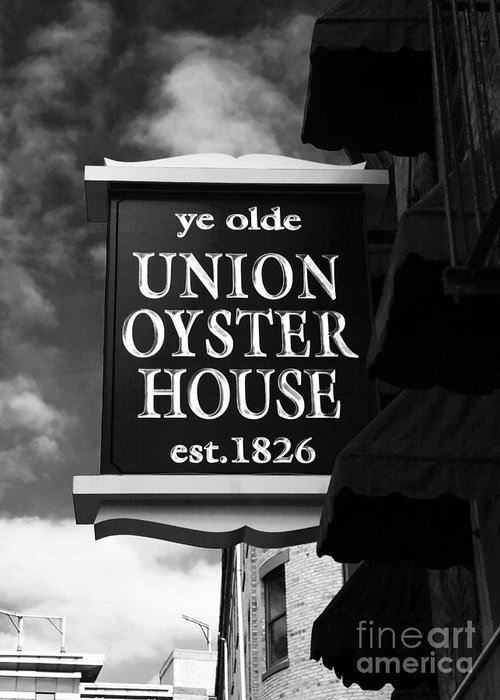 Pictures Greeting Card featuring the photograph ye olde Union Oyster House by John Rizzuto