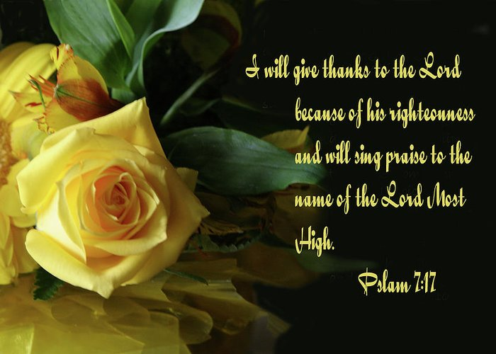 Scripture Greeting Card featuring the photograph Yellow Rose Ps.7 V 17 by Linda Phelps