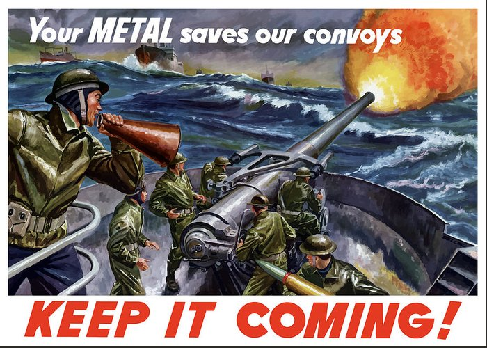 Wwii Greeting Card featuring the painting Your Metal Saves Our Convoys by War Is Hell Store