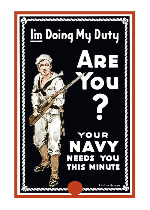 Navy Greeting Card featuring the painting Your Navy Needs You This Minute by War Is Hell Store