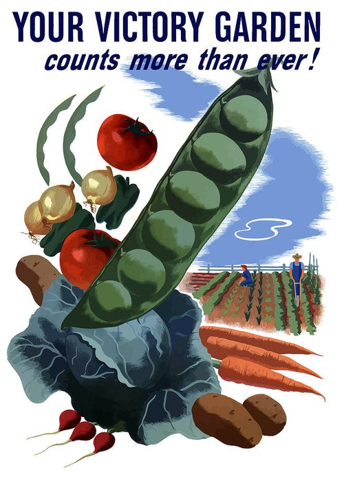 Vegetables Greeting Card featuring the painting Your Victory Garden Counts More Than Ever by War Is Hell Store
