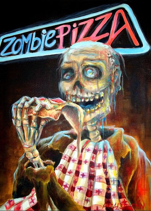 Zombie Greeting Card featuring the painting Zombie Pizza by Heather Calderon