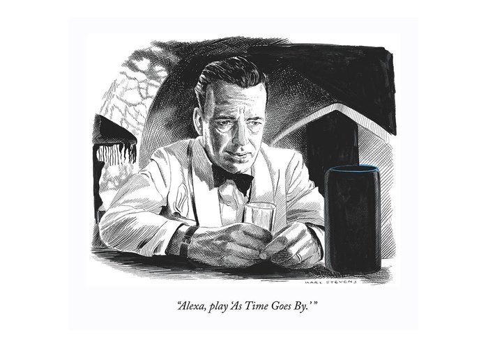 """""""alexa—play 'as Time Goes By.'"""" Greeting Card featuring the drawing As Time Goes By by Karl Stevens"""
