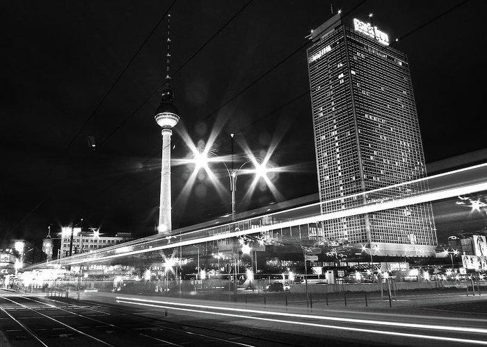 Alexanderplatz Greeting Card featuring the photograph Berlin Alexanderplatz At Night by Bernd Schunack
