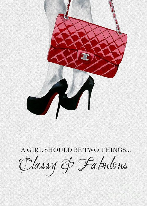 Fashion Greeting Card featuring the mixed media Classy And Fabulous by My Inspiration