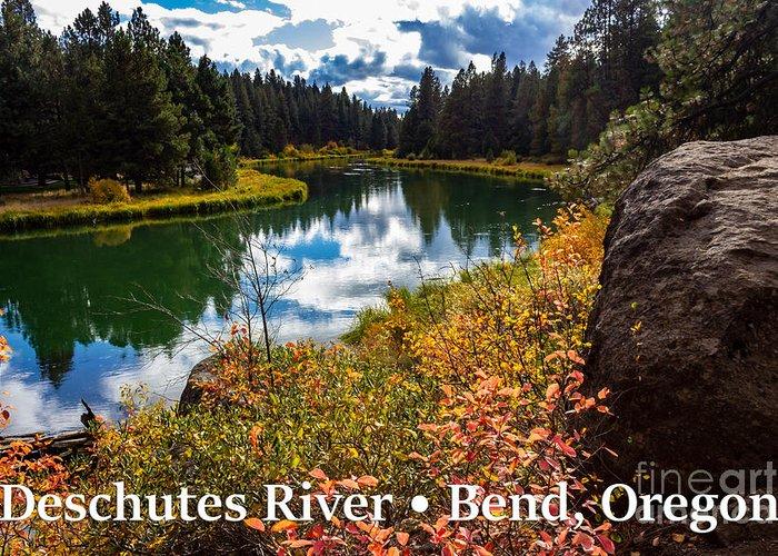 Deschutes River Greeting Card featuring the photograph Deschutes River, Bend, Oregon by G Matthew Laughton