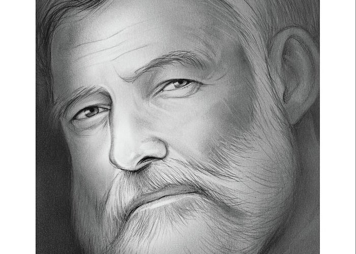 Sketch Greeting Card featuring the drawing Hemingway by Greg Joens