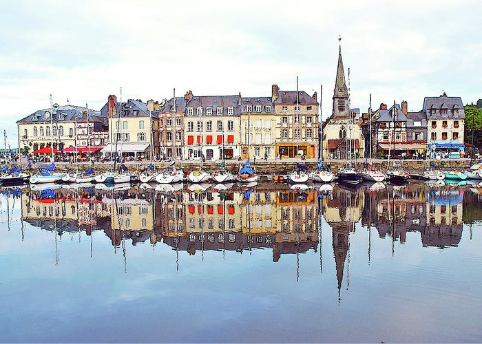 Tranquility Greeting Card featuring the photograph Houses Reflection In River, Honfleur by Ana Souza