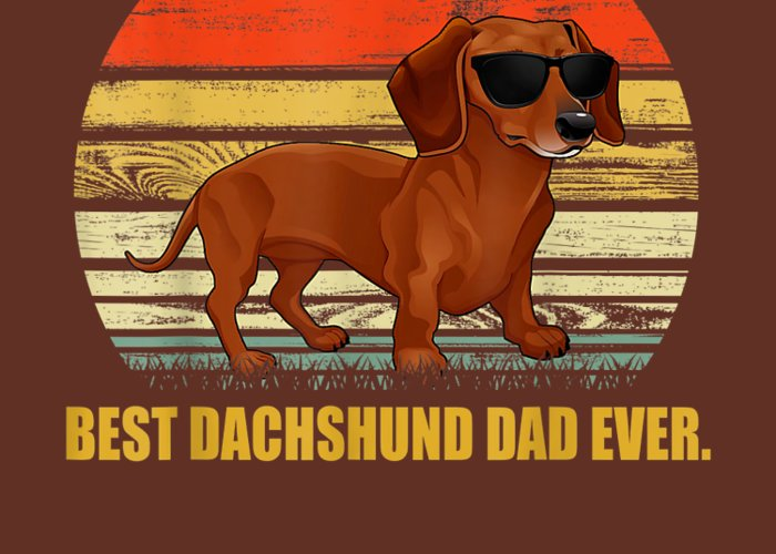 men's Novelty T-shirts Greeting Card featuring the digital art Mens Vintage Dachshund Dad T-shirt - Best Wiener Dad Ever by Do David