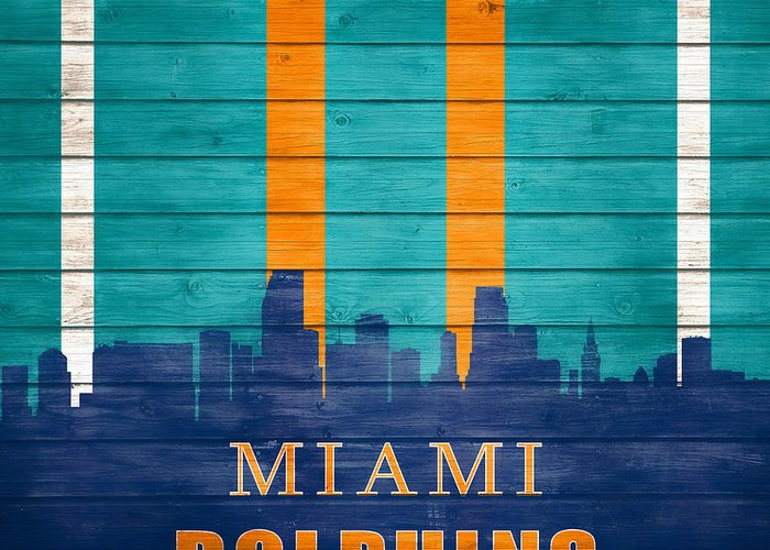 Miami Dolphins Skyline On Wood Greeting Card featuring the mixed media Miami Dolphins Skyline On Wood by Dan Sproul