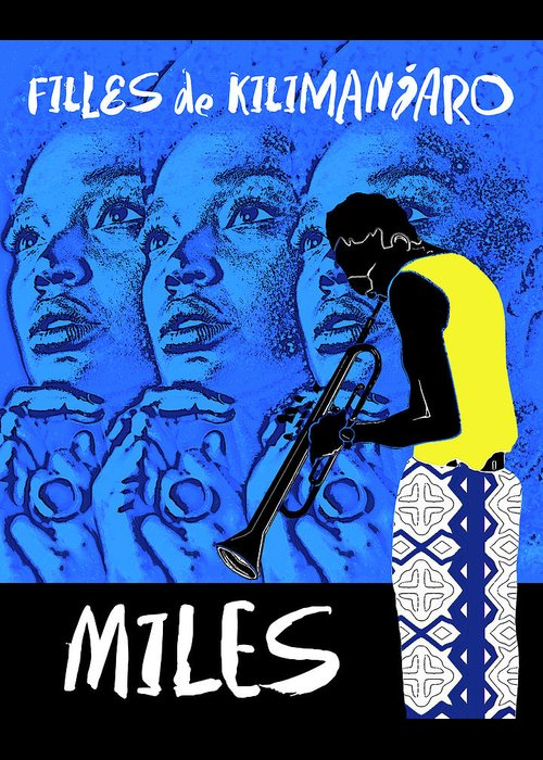 Miles Davis Greeting Card featuring the digital art Miles Davis Blue - Filles De Kilimanjaro by Regina Wyatt