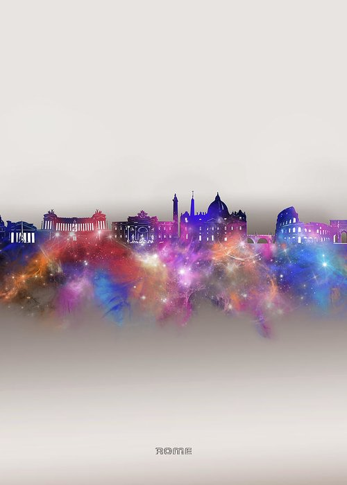 Rome Greeting Card featuring the digital art Rome Skyline Galaxy by Bekim M