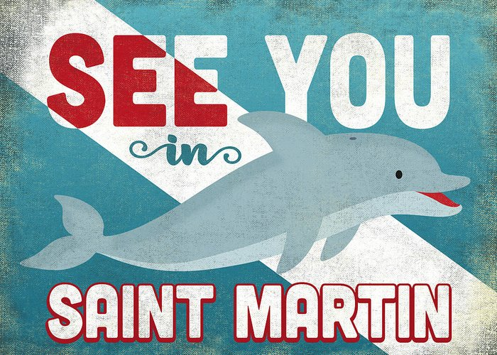 Saint Martin Greeting Card featuring the digital art See You In Saint Martin Dolphin by Flo Karp