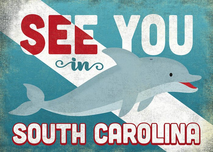 South Carolina Greeting Card featuring the digital art See You In South Carolina Dolphin by Flo Karp