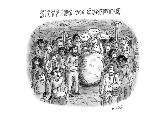 Sisyphus The Commuter Greeting Card featuring the drawing Sisyphus The Commuter by Roz Chast