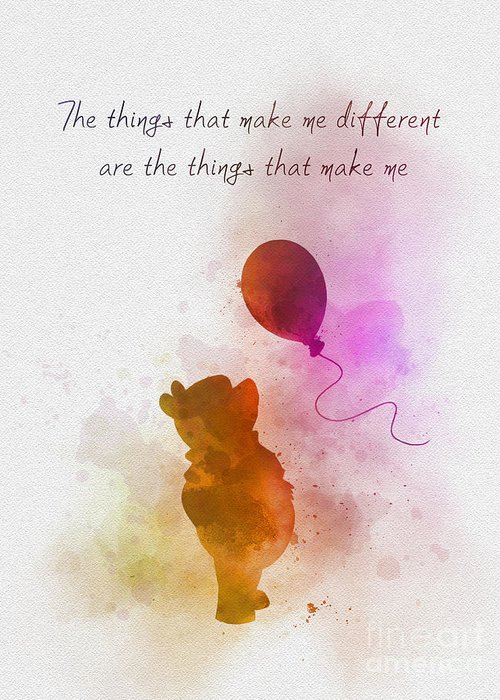 Winnie The Pooh Greeting Card featuring the mixed media The things that make me different by My Inspiration