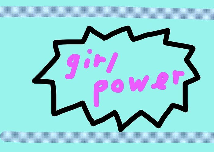 Girl Power Greeting Card featuring the drawing Girl Power by Ashley Rice