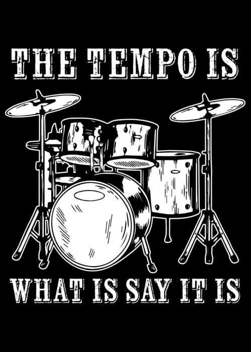 Drummer Greeting Card featuring the digital art Tempo Music Band Percussion Drum Set Drummer Gift by Haselshirt