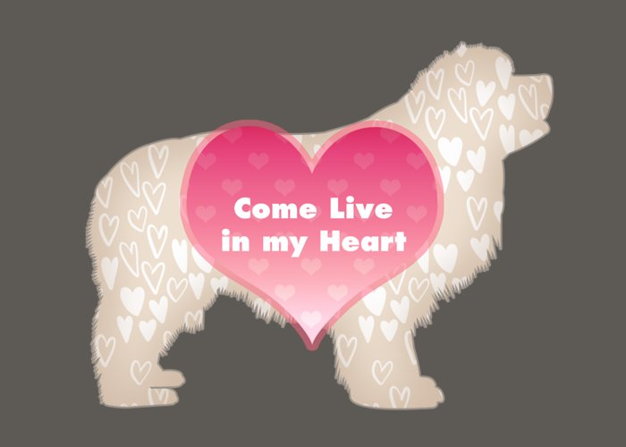 Newf Greeting Card featuring the digital art Come Live in My Heart by Christine Mullis