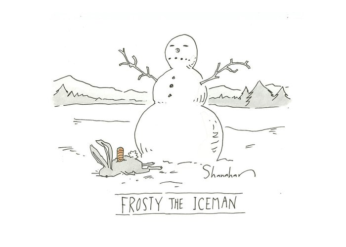 Captionless Greeting Card featuring the drawing Frosty The Iceman by Danny Shanahan