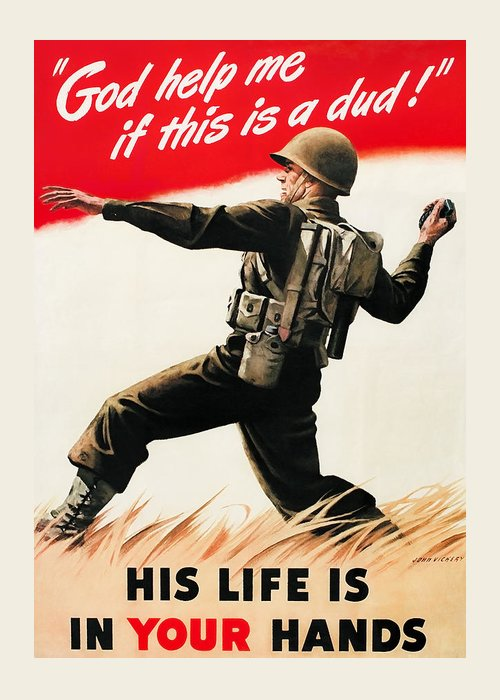 War Propaganda Greeting Card featuring the painting God Help Me If This Is A Dud - WW2 Propaganda by War Is Hell Store