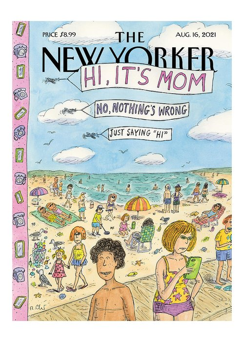 Summer Greeting Card featuring the painting Hi, It's Mom by Roz Chast
