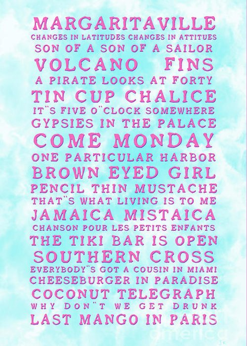 Jimmy Buffett Greeting Card featuring the photograph Jimmy Buffett Concert Set List Old Style Embossed Pink Font On Caribbean Blue Watercolor by John Stephens