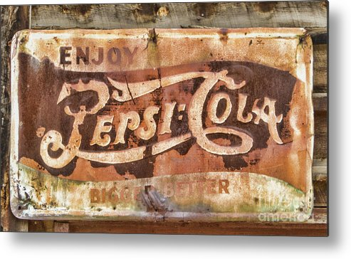Sign Metal Print featuring the photograph Rusty Pepsi Cola by Steven Parker