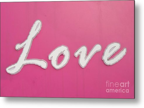 Sign Metal Print featuring the photograph Love Sign by Yali Shi