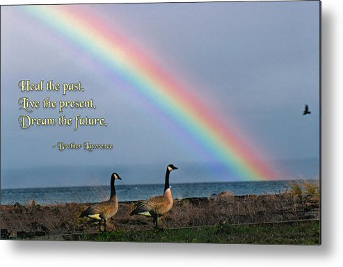 Quotation Metal Print featuring the photograph Heal The Past by Mike Flynn