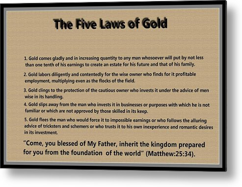 5 Laws Of Gold Metal Print featuring the digital art 5 Laws Of Gold by Ricky Jarnagin