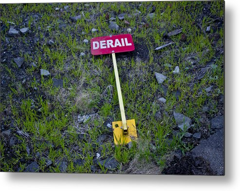 Derail Metal Print featuring the photograph Derail Or That's Life by Cathy Anderson