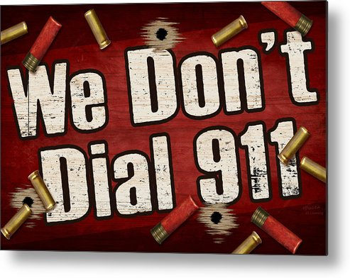 Sign Metal Print featuring the painting Dial 911 by JQ Licensing