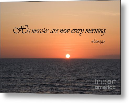 Beach Metal Print featuring the photograph His Mercies Are New Every Morning by Jill Lang