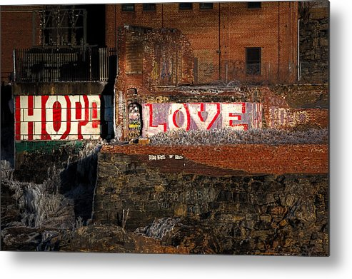 Urban Metal Print featuring the photograph Hope Love Lovelife by Bob Orsillo