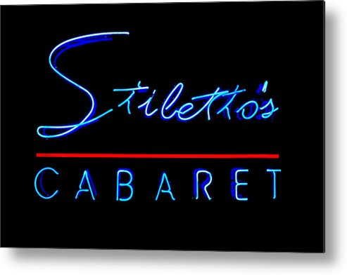 the Big Easy Metal Print featuring the photograph Stiletto's Cabaret by Sennie Pierson