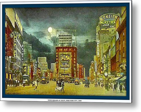 New York City Metal Print featuring the painting Times Square At Night- New York City- 1909 by Dwight Goss