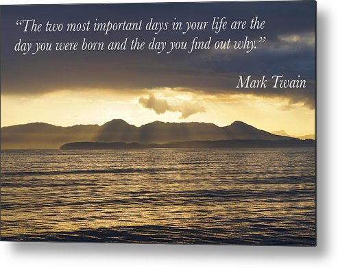 Quote Metal Print featuring the photograph Wisdom by Neal Mathes
