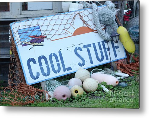 Sign Metal Print featuring the photograph Cool Stuff by Bob Christopher