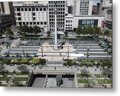 San Francisco Metal Print featuring the photograph San Francisco - Union Square - 5d17942 by Wingsdomain Art and Photography