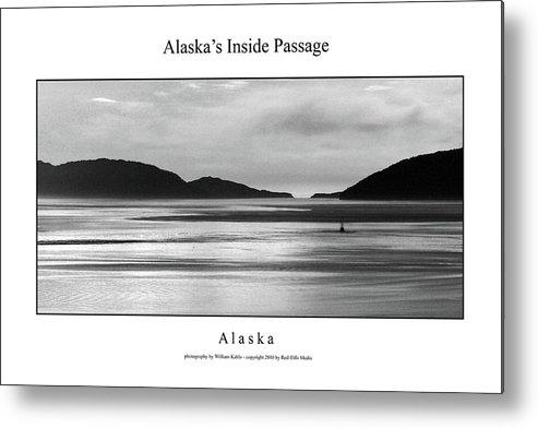Alaska Metal Print featuring the photograph Alaska's Inside Passage by William Jones
