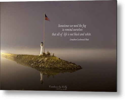 Foggy Metal Print featuring the photograph Foggy Reminder by Holly Carpenter