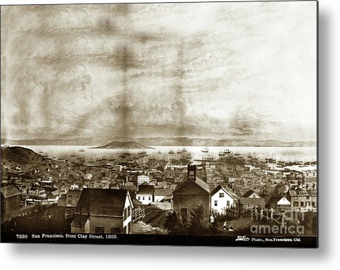 Lithograp Metal Print featuring the photograph San Francisco, From Clay Street, 1855 by California Views Archives Mr Pat Hathaway Archives