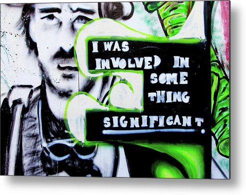 Graffiti Metal Print featuring the photograph Something Significant by Art Block Collections