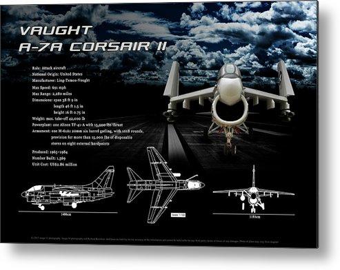 Vaught A-7a Corsair Ii Metal Print featuring the photograph Vaught A-7a Corsair II by Richard Hamilton