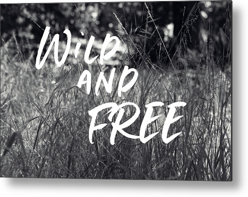 Wild And Free Metal Print featuring the mixed media Wild And Free- Art By Linda Woods by Linda Woods